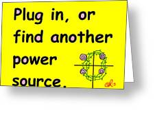 Plug In Greeting Card by Anita Dale Livaditis