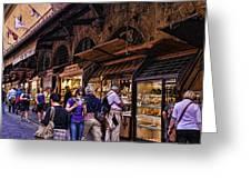 Ponte Vecchio Merchants - Florence Greeting Card by Jon Berghoff