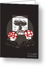 Power To The Mushroom Greeting Card by Budi Satria Kwan