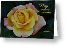 Pray Without Ceasing Greeting Card by Larry Bishop