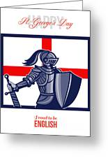 Proud To Be English Happy St George Day Card Greeting Card by Aloysius Patrimonio