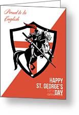 Proud To Be English Happy St George Day Retro Poster Greeting Card by Aloysius Patrimonio