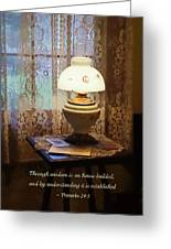 Proverbs 24 3 Through Wisdom Is An House Builded Greeting Card by Susan Savad