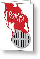 Psycho Greeting Card by Ron Regalado