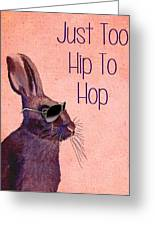 Rabbit Too Hip To Hop Pink Greeting Card by Kelly McLaughlan