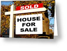 Real Estate Sold and House For Sale Sign on Post Greeting Card by Olivier Le Queinec