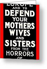 Recruiting Poster - Britain - Defend Women Greeting Card by Benjamin Yeager