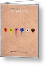 Reservoir Dogs - 2 Greeting Card by Ayse Deniz