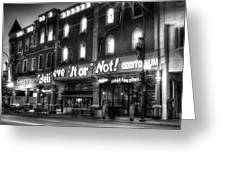Ripley's of Gatlinburg in Black and White Greeting Card by Greg and Chrystal Mimbs