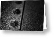 Rivets 2 Greeting Card by Scott Norris