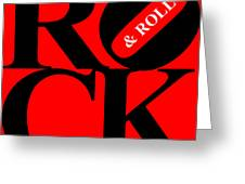 Rock And Roll 20130708 Black Red White Greeting Card by Wingsdomain Art and Photography