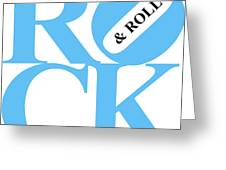 Rock And Roll 20130708 Blue White Black Greeting Card by Wingsdomain Art and Photography