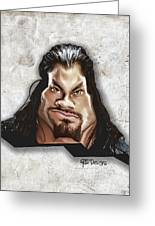 Roman Reigns Caricature By Gbs Greeting Card by Anibal Diaz