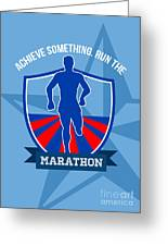 Run Marathon Achieve Something Poster Greeting Card by Aloysius Patrimonio