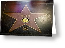 Rush Has A Star Greeting Card by April Reppucci