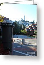 San Francisco Coit Tower At Levis Plaza 5d26213 Greeting Card by Wingsdomain Art and Photography