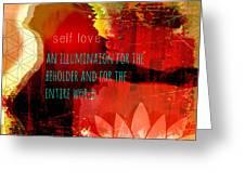 Self Love Greeting Card by Tara Catalano