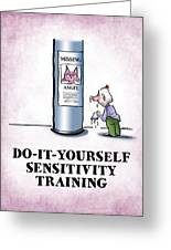 Sensitivity Training Greeting Card by Mark Armstrong