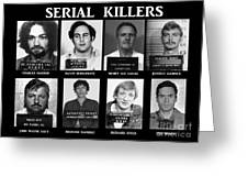 Serial Killers - Public Enemies Greeting Card by Paul Ward