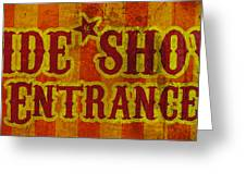 Sideshow Entrance Sign Greeting Card by Jera Sky