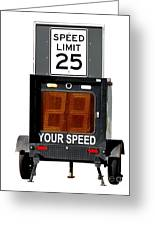Speed Limit Monitor Greeting Card by Olivier Le Queinec