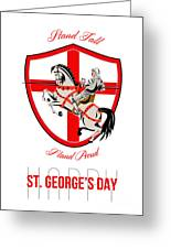 Stand Tall Happy St George Day Retro Poster Greeting Card by Aloysius Patrimonio