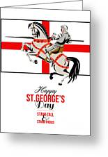 Stand Tall Stand Proud Happy St George Day Retro Poster Greeting Card by Aloysius Patrimonio