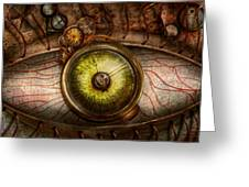 Steampunk - Creepy - Eye On Technology  Greeting Card by Mike Savad