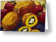 Strawberries And Kiwis Greeting Card by Paris Wyatt Llanso