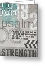 Strength And Trust- Contemporary Christian Art Greeting Card by Linda Woods