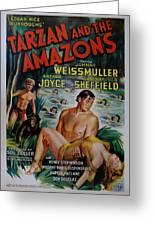 Tarzan And The Amazons Greeting Card by Georgia Fowler