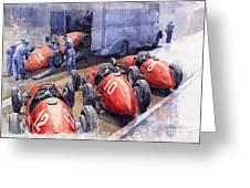Team Ferrari 500 F2 1952 French Gp Greeting Card by Yuriy  Shevchuk