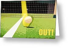 Tennis Hawkeye Out Greeting Card by Natalie Kinnear
