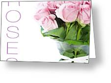 The Beautiful Pink Roses Greeting Card by Boon Mee