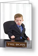 The Boss Greeting Card by Diane Diederich