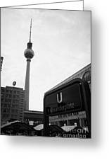 the christmas market in Alexanderplatz with the Berlin Fernsehturm and U-bahn sign Germany Greeting Card by Joe Fox