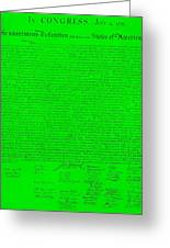 The Declaration Of Independence In Green Greeting Card by Rob Hans