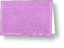 The Declaration Of Independence In Pink Greeting Card by Rob Hans