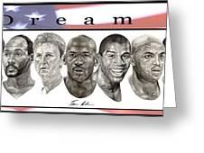 the Dream Team Greeting Card by Tamir Barkan