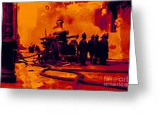 The Fire Fighters - 20130207 Greeting Card by Wingsdomain Art and Photography