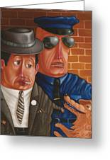 The Gangster The Cop And The Dog 1997 Greeting Card by Larry Preston