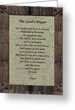 The Lord's Prayer Greeting Card by Roger Reeves  and Terrie Heslop