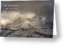 The Mountains Are Calling And I Must Go  John Muir Vintage Greeting Card by Guido Montanes Castillo