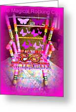 The  Original Magical Rocking Chair Greeting Card by Maryann  DAmico