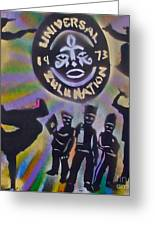 The Universal Zulu Nation Greeting Card by Tony B Conscious