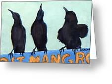The Weathermen Black Birds Greeting Card by Dottie Dracos