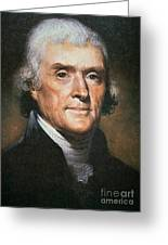 Thomas Jefferson Greeting Card by Rembrandt Peale