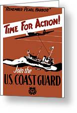 Time For Action Join The Us Coast Guard Greeting Card by War Is Hell Store