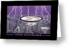 TIME TRAVELERS Greeting Card by Mike McGlothlen