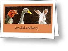 Tom_duck And Harry... Greeting Card by Will Bullas